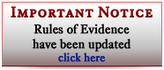 Important Notice about updates to the Rules of Evidence